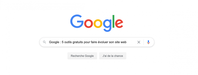 Google outils gratuits pour optimiser son site web